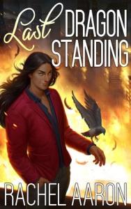 last-dragon-standing-by-rachel-aaron