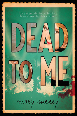 WoW: Dead to Me by Mary McCoy