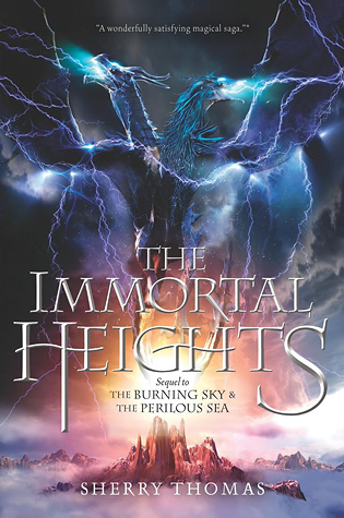 WoW: The Immortal Heights by Sherry Thomas