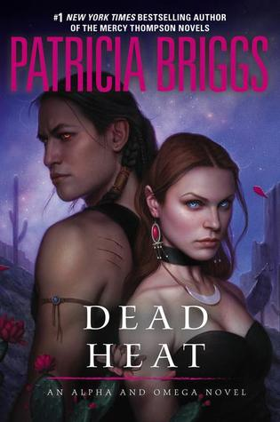 WoW: Dead Heat by Patricia Briggs