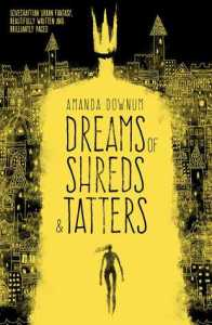 dreams-of-shreds-and-tatters