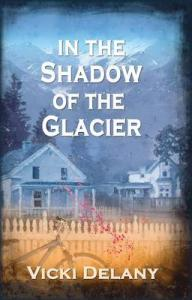 in-the-shadow-of-the-glacier-by-vicki-delany