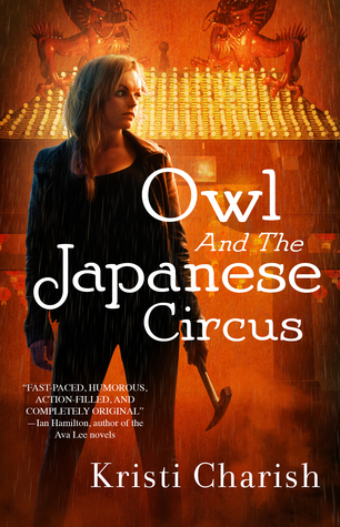 WoW: Owl and the Japanese Circus by Krisiti Charish