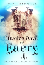 Twelve Days of Faery by W.R. Gingell