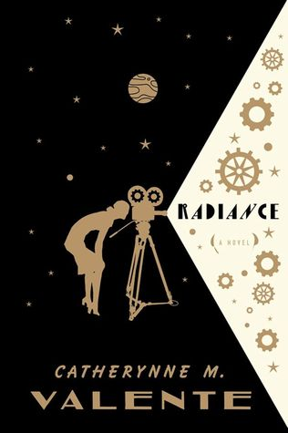 WoW: Radiance by Catherynne M. Valente