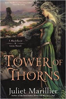 WoW: Tower of Thorns by Juliet Marillier