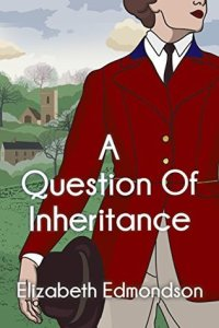a-question-of-inheritance-by-elizabeth-edmondson