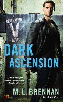 WoW: Dark Ascension by M. L. Brennan