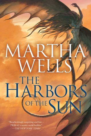The Harbors of the Sun by Martha Wells