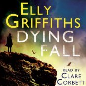dying-fall-by-elly-griffiths