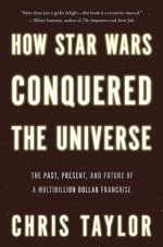how-star-wars-conquered-the-universe