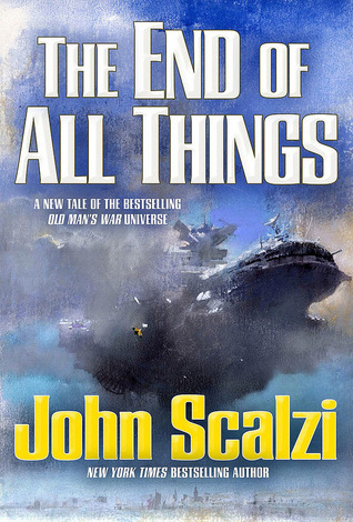 WoW: The End of All Things by John Scalzi