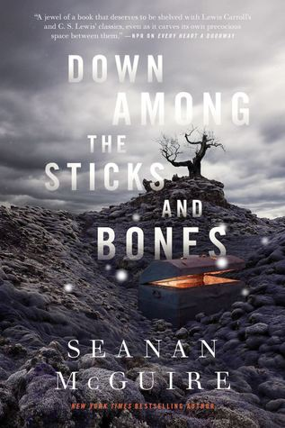 down-among-the-sticks-and-bones-by-seanan-mcguire