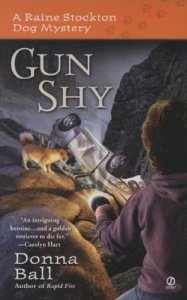 Gun Shy by Donna Ball