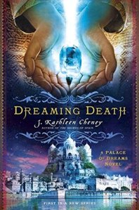 dreaming-death-by-J-Kathleen-Cheney