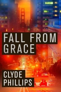 fall-from-grace-clyde-phillips