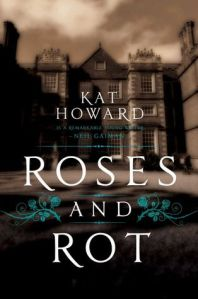 roses-and-rot-by-kat-howard