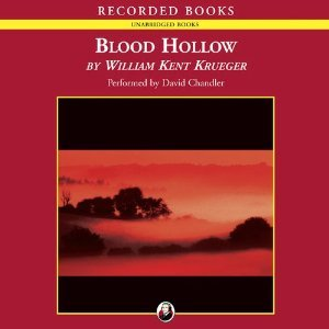 Blood Hollow by William Kent Kreuger
