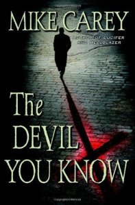 the-devil-you-know-by-mike-carey