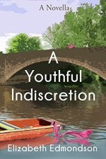 A Youthful Indiscretion by Elizabeth Edmondson