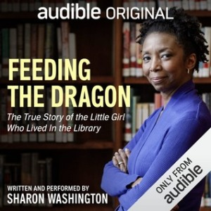 Feeding the Dragon by Sharon Washington