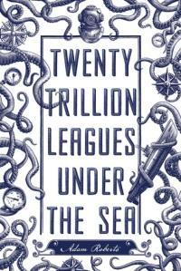 twenty-trillion-leagues-under-the-sea