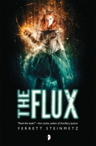 the-flux-by-ferrett-steinmetz