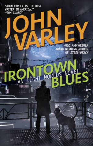 Irontown Blues by John Varley