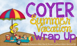 CoyerSummerVacation-wrapup